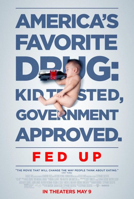 """Fed Up   """"America's favorite drug: kid tested, government approved."""" Childhood obesity has become an ever-more serious medical issue in the United States. This eye-opening documentary examines the underlying causes behind the epidemic, including the marketing strategies of major U.S. food producers. Cast:Katie Couric"""