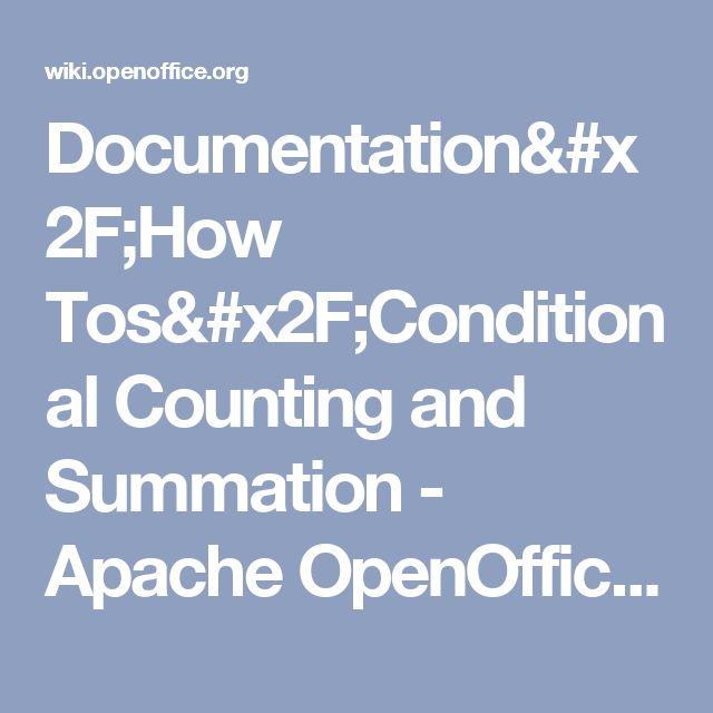 Documentation/How Tos/Conditional Counting and Summation - Apache OpenOffice Wiki