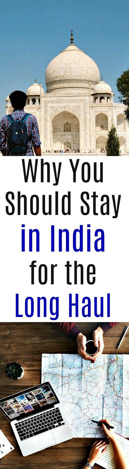 Why You Should Stay in India for the Long Haul