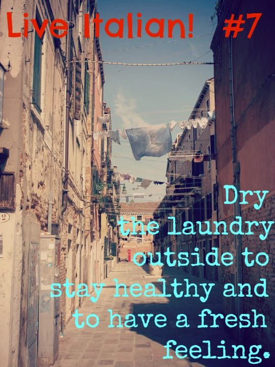 Live Italian! tip: Dry the laundry outside.