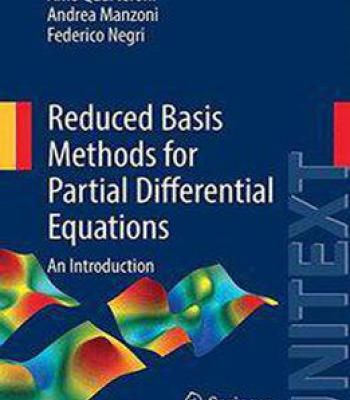 Reduced Basis Methods For Partial Differential Equations: An Introduction PDF