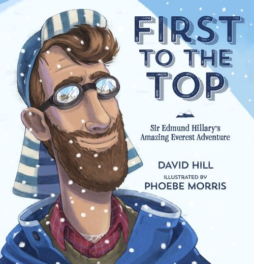 Product: First to the Top: Sir Edmund Hillary's Amazing Everest Adventure - Book - School Essentials