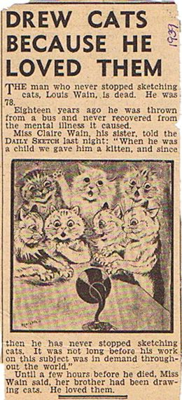 An obituary for artist Louis Wain, 1939. a precious soul.