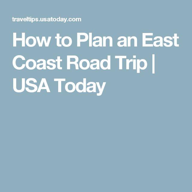 Best 25 East Coast Road Trip Ideas On Pinterest East