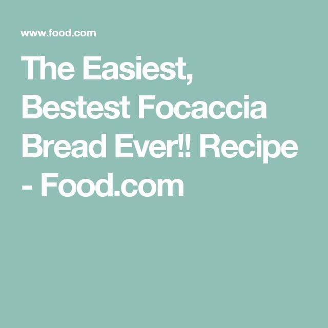 The Easiest, Bestest Focaccia Bread Ever!! Recipe - Food.com