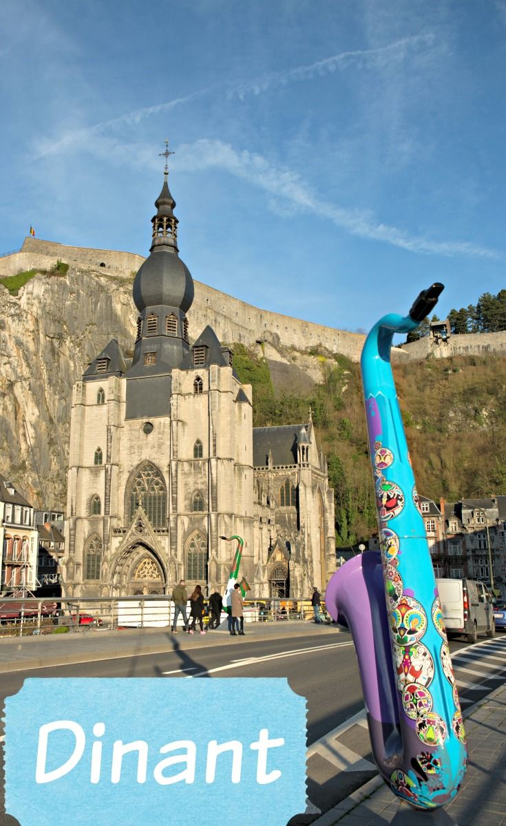Dinant, the birthplace of Adolphe Sax, the inventor of the saxophone. And it has a damn fine citadel too!