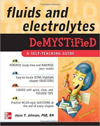 Joyce Johnson - Fluids and Electrolytes Demystified
