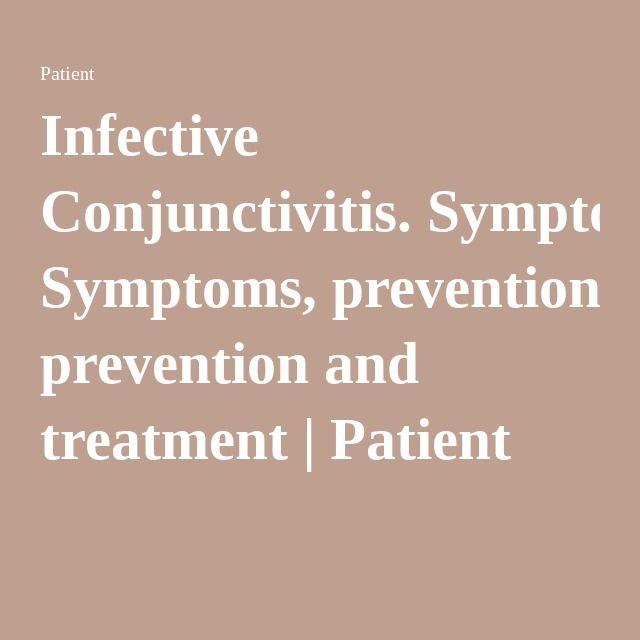 Infective Conjunctivitis. Symptoms, prevention and treatment | Patient