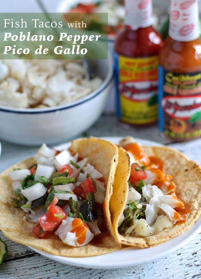 Fish Tacos with Poblano Pepper Pico de Gallo, charred to smoky grilled perfection - the perfect summer appetizer with bold El Yucateco flavor. #KingofFlavor