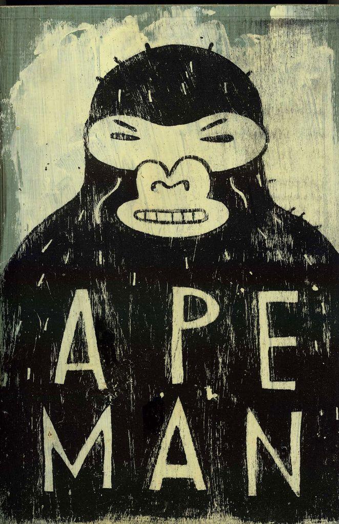 """Dick Daniels """"Apeman"""""""
