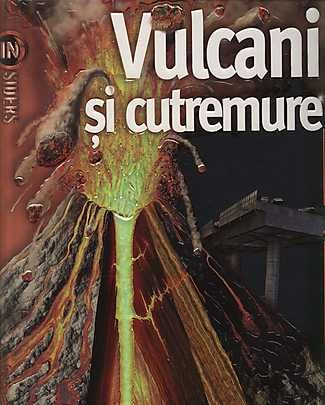 Vulcani si cutremure, http://www.e-librarieonline.com/vulcani-si-cutremure/