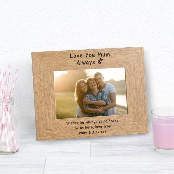 Personalised Engraved Love You Mum Oak Wooden Photo Frame 6x4 Or