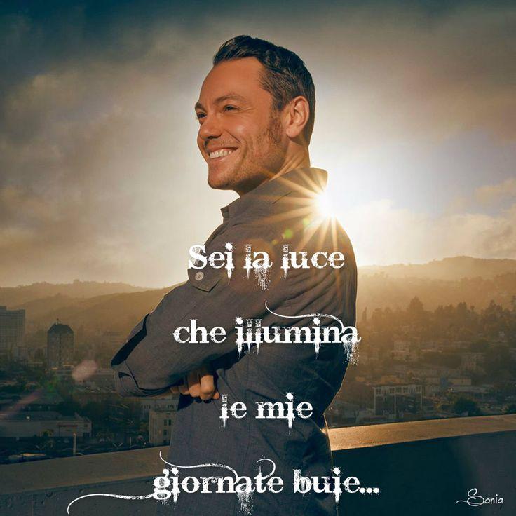 Tu...la mia luce!! #tizianoferro