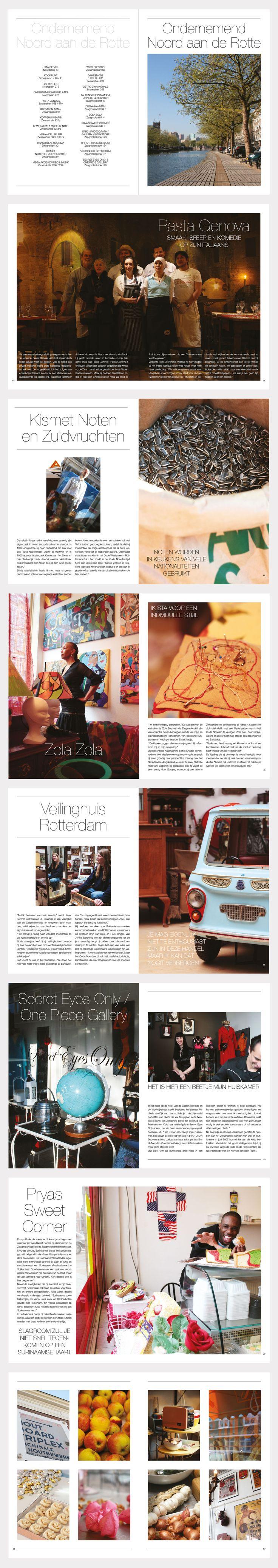 Concept en vormgeving van een boek voor woningcorporatie Havensteder (voorheen PWS en com-wonen) in Rotterdam. Opdracht: presenteer de plaatselijke ondernemers van het Zwaanshalsgebied op een eigentijdse en professionele manier.