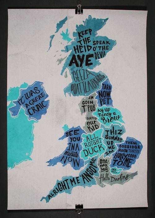 A poster inspired by the accents and dialects that make up the United Kingdom....If you're British, I bet you used your finest variety of accents to read each phrase!! | via hasankamil ~ Tumblr
