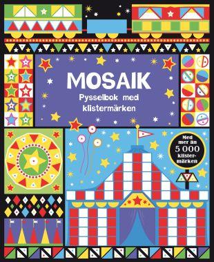 Mosaik : pysselbok med klistermärken