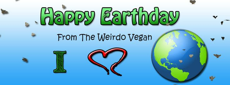 """Happy Earthday Don't forget to """"Do Acts of Green!"""""""