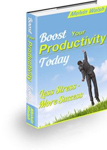 Boost Your Productivity Today By Melvin Walsh