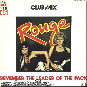 "Rouge ""Remember The Leader Of The Pack"" 1986"