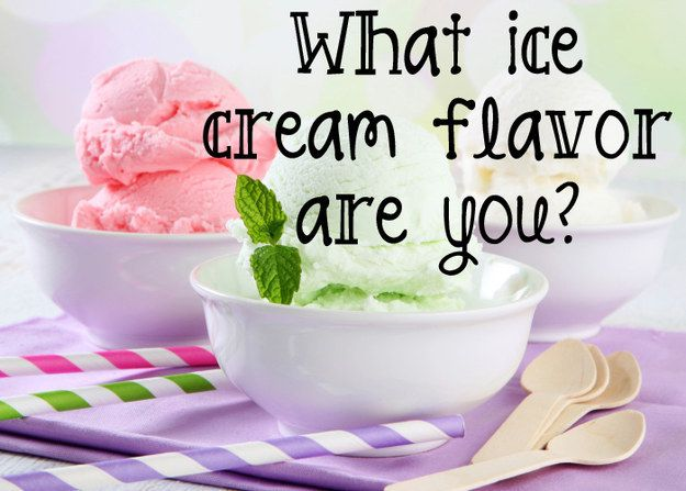 What Ice Cream Flavor Are You? I Got Cookies  Cream!!! thats my favorite ice cream!!!
