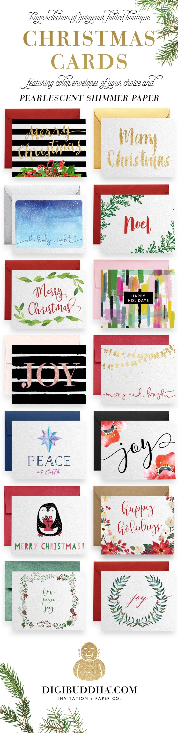 Gorgeous boutique quality folded Christmas cards featuring color envelopes of your choice and printed on luxe pearlescent shimmer paper.  Huge selection of designs ranging from modern Christmas cards to Elegant Holiday cards. Blank inside so you can customize your holiday cards with a personalized Christmas card message. Fine Christmas stationery makes quite an impression. Exclusively by Digibuddha.