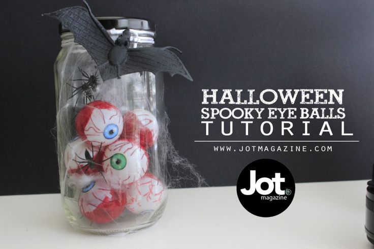 Spooky Halloween Eye Ball Jar Tutorial - jotmagazine