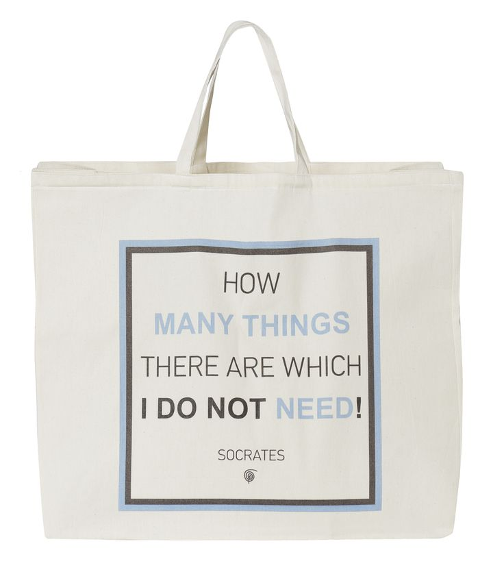 Beach Bag Need: How many things there are which I do not need - Socrates.