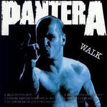 Walk (Pantera song) - Wikipedia, the free encyclopedia