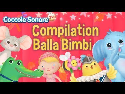 Compilation Balla Bimbi - Musica per le feste - Canzoni per bambini di Coccole Sonore - YouTube