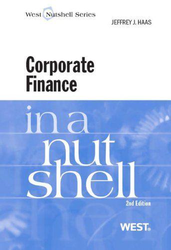 35 best corporate finance images on pinterest finance authors and haas corporate finance in a nutshell in a nutshell west publishing fandeluxe Gallery