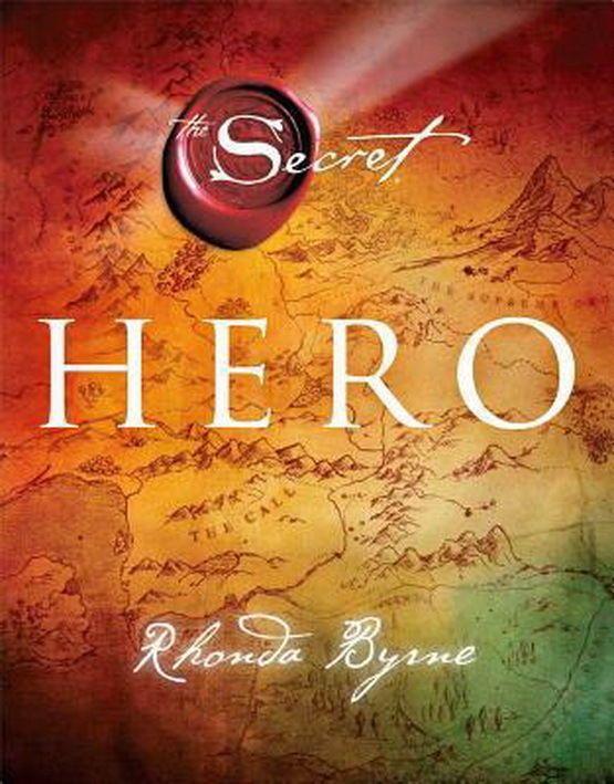 Hero (The Secret) Hardcover by Rhonda Byrne