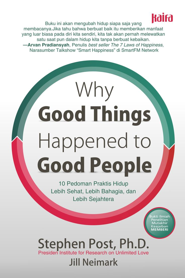 Why Good Things Hapenned to Good People