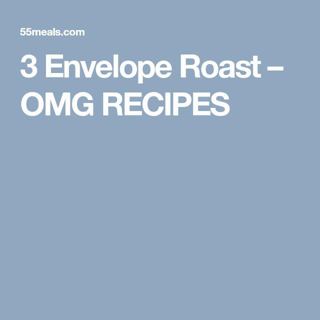 3 Envelope Roast – OMG RECIPES