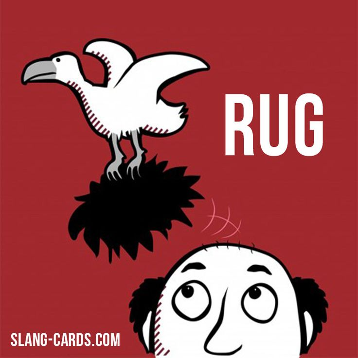"Hi Guys! Our #slang Word Of The Day Is ""Rug"". It's"