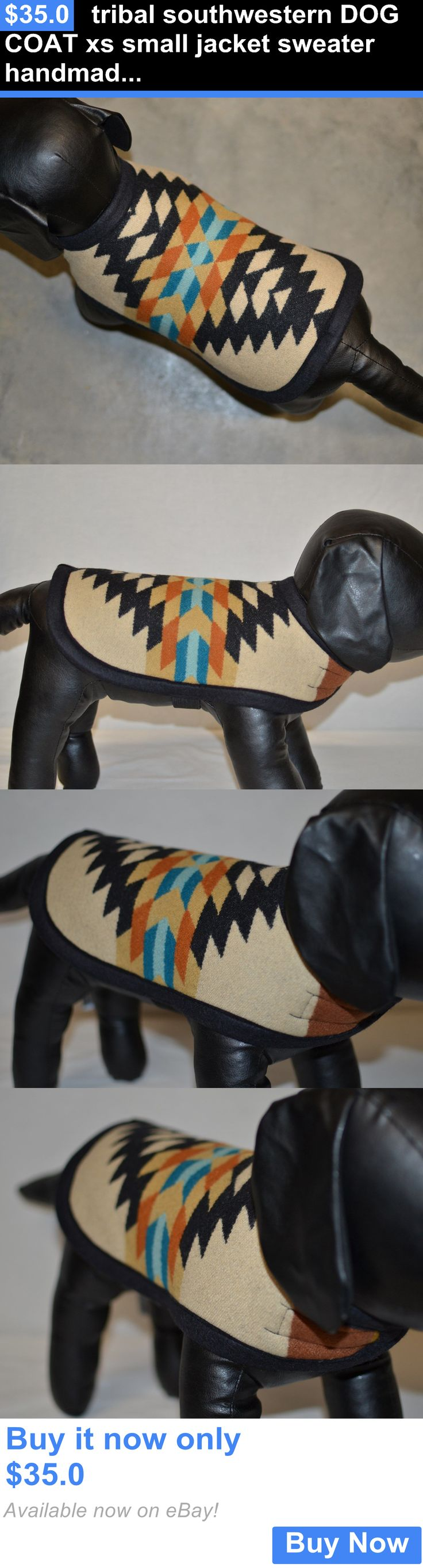 Pet Supplies: Tribal Southwestern Dog Coat Xs Small Jacket Sweater Handmade Pendleton Fabric BUY IT NOW ONLY: $35.0