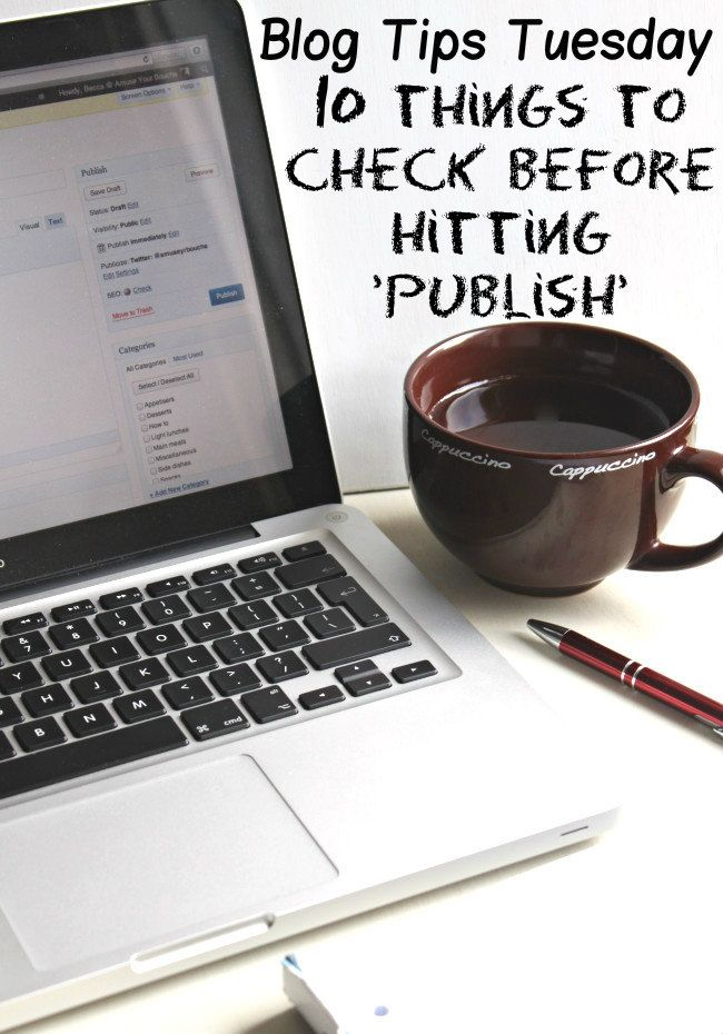 Blog Tips: 10 things to check before hitting publish