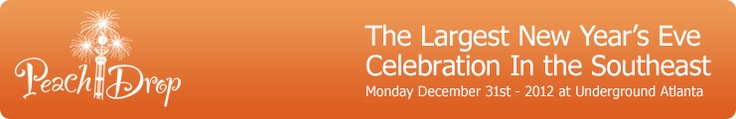 Peach Drop Schedule - New Year's Eve Celebration at Underground Atlanta