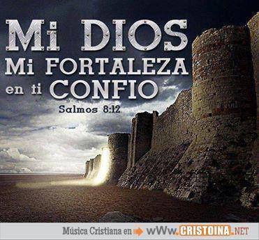 mi dios mi fortaleza