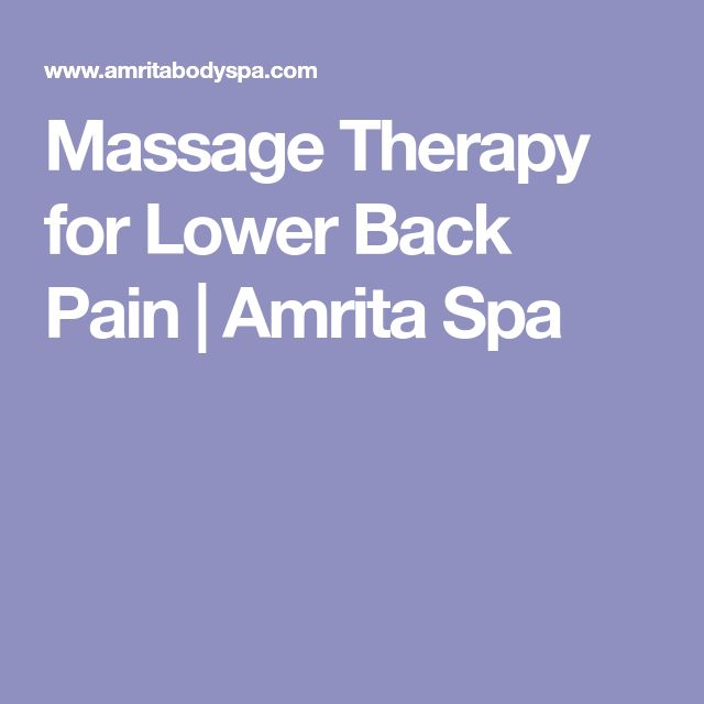 Massage Therapy for Lower Back Pain | Amrita Spa
