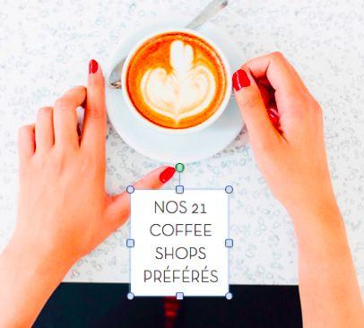 Les 21 coffee shops préférés de My Little Paris