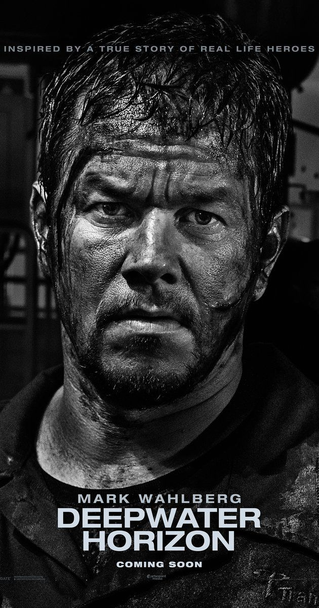 Directed by Peter Berg.  With Mark Wahlberg, Dylan O'Brien, Kate Hudson, Kurt Russell. A story set on the offshore drilling rig Deepwater Horizon, which exploded during April 2010 and created the worst oil spill in U.S. history.