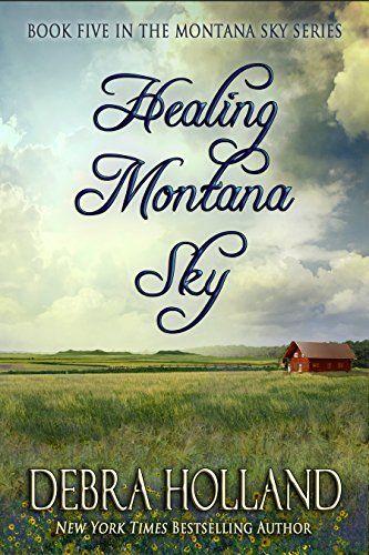 Healing Montana Sky (The Montana Sky Series Book 5) by Debra Holland http://www.amazon.com/dp/B00YTXTKSM/ref=cm_sw_r_pi_dp_xO6lwb11VMVZM