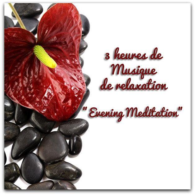 Musique de relaxation: Evening meditation - Le site de Maître Zen