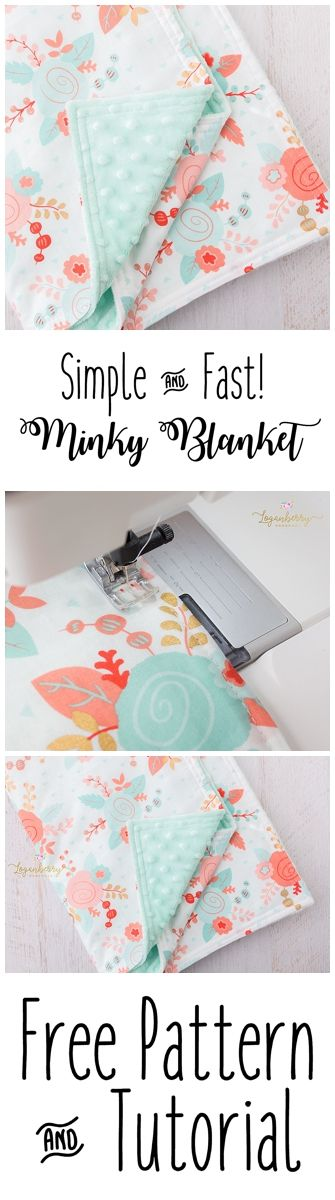 Minky Baby Blanket Pattern + Free Sewing Pattern, How to Sew Minky Blanket, Mink… Loganberry Handmade