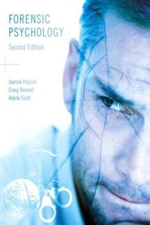 Forensic Psychology, Second Edition , 978-0132051767, Joanna Pozzulo, Pearson Education Canada
