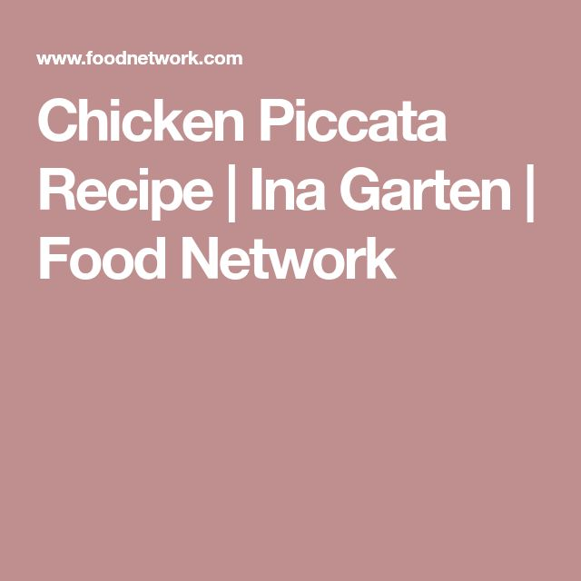 Chicken Piccata Recipe | Ina Garten | Food Network