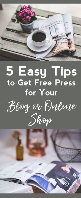5 Easy Tips to Get Free Press for your Blog or Online Shop  | get blog in magazines | how to get press