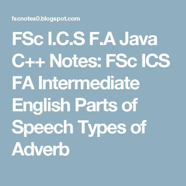 FSc I.C.S F.A Java C++ Notes: FSc ICS FA Intermediate English Parts of Speech Types of Adverb