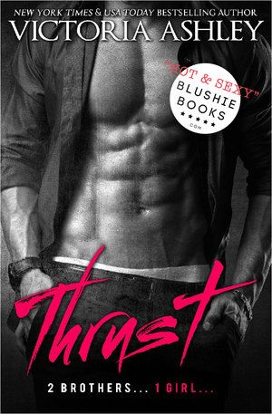 Thrust - Victoria Ashley - a.r. 4.01 - Published April 3rd 2015