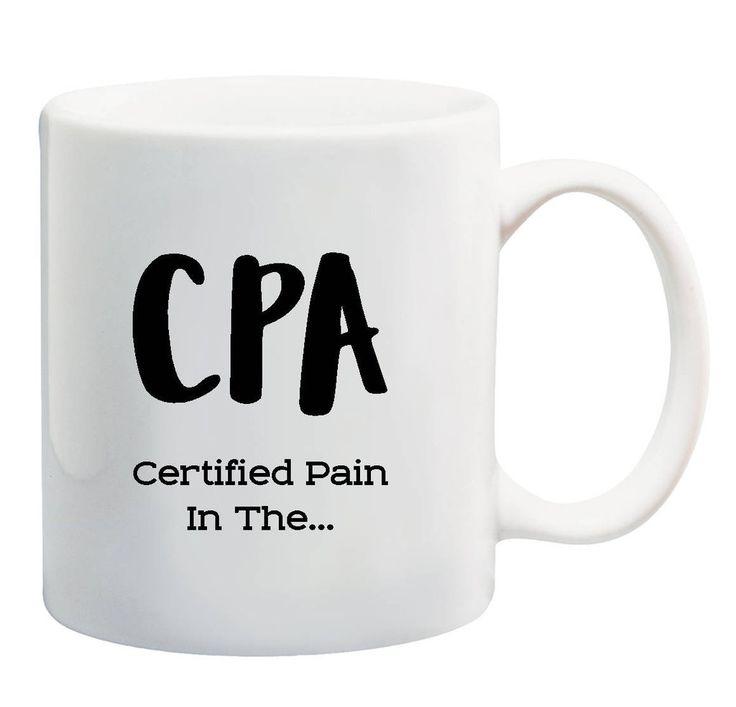 CPA Accountant Funny Coffee Mug